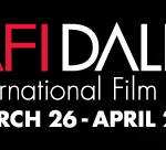 2009 AFI Dallas Film Festival: 12 Films I Would Pay To See