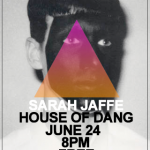 Free Live Music Wednesday: Sarah Jaffe Playing at House of Dang