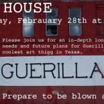 See What's Happening at the GuerillaArts House