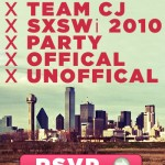 The Official Unofficial SXSWi Sendoff Party Presented by Team CJ