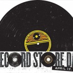 Record Store Day - Saturday April 17!