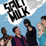 Review: 'Spilt Milk' Showing on 2011 Dallas International Film Festival's Closing Night