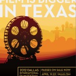 Dallas International Film Festival 2012 #DIFF
