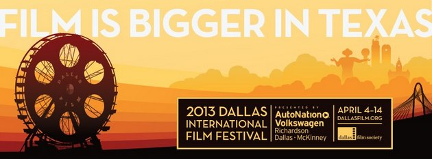 Dallas International Film Festival 2013