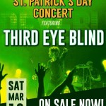 St. Patrick's Day Concert with Third Eye Blind