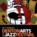 36th Annual Denton Arts and Jazz Festival Happens the Last Weekend in April