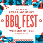 Texas Monthly BBQ Fest, A Weekend of 'Cue