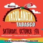 3rd Annual Tacolandia Presented by TABASCO® to Takeover Dallas Farmers Market Oct. 7th