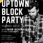 Texas Favorite Bob Schneider to Perform at Free Uptown Block Party