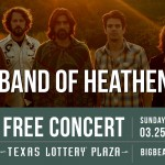 Free Concert: The Band of Heathens at Big Beat Dallas in Irving (March 25)