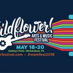 Wildflower! Arts and Music Festival Invigorates Richardson May 18th-20th