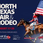 North Texas Fair and Rodeo Denton is Back in the Saddle August 17th-25th