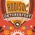 Pull Out Your Lederhosen & Suspenders for Addison Oktoberfest September 20th-23rd