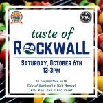 Taste of Rockwall Calls All Foodies, Neighbors and Friends October 6th