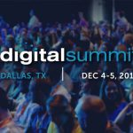 Last Day for Digital Summit Dallas Early Bird (10/19) Price + Your Extra $50 Off Discount Code