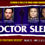 E.T. Returns and Doctor Sleep Shines at Texas Frightmare Weekend 2020
