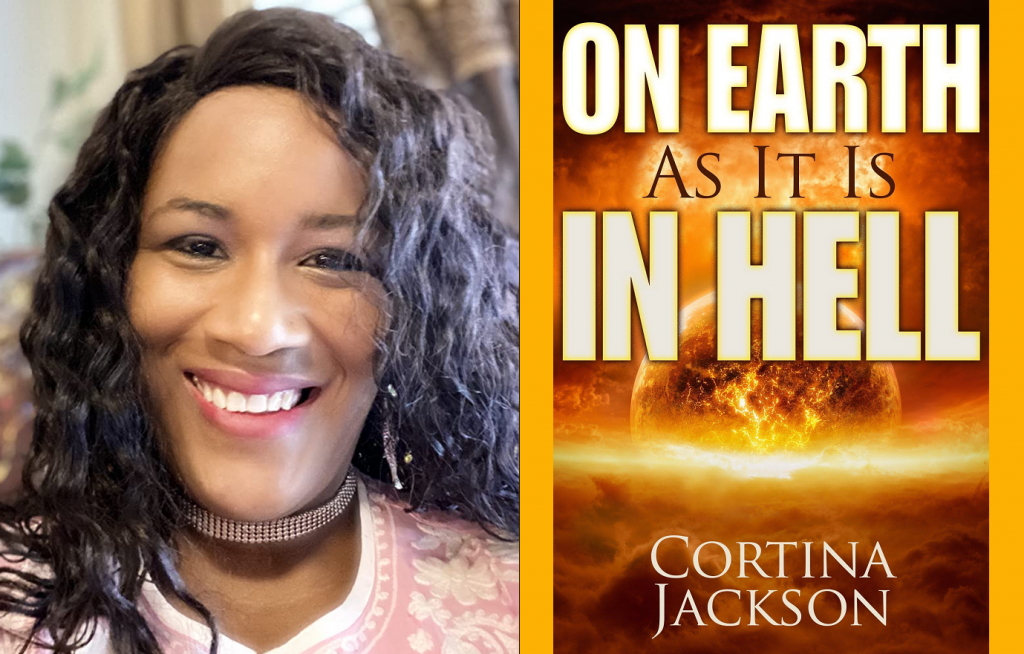 Cortina Jackson - On Earth As It Is In Hell